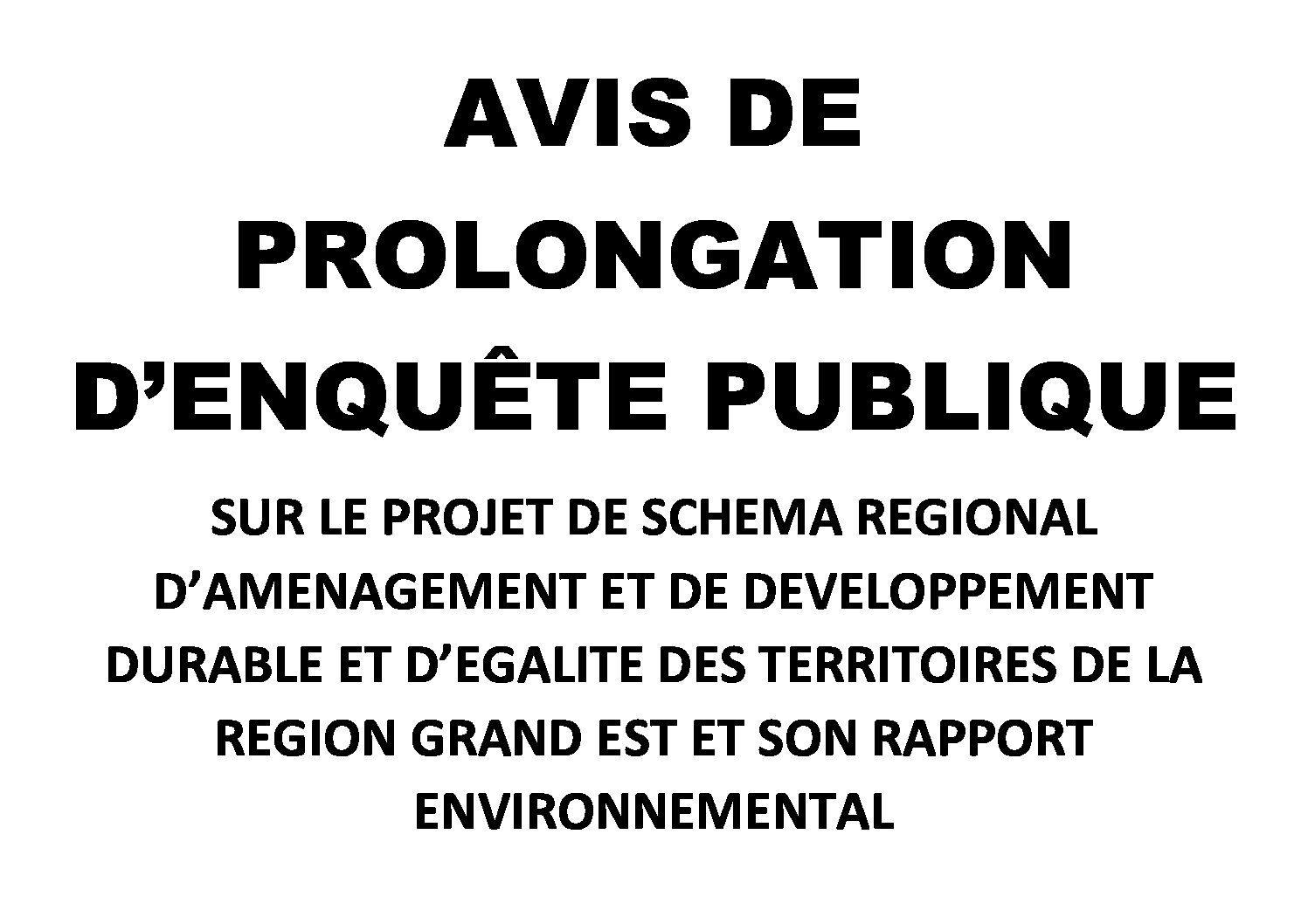AVIS DE PROLONGATION D'ENQUÊTE PUBLIQUE SRADDET