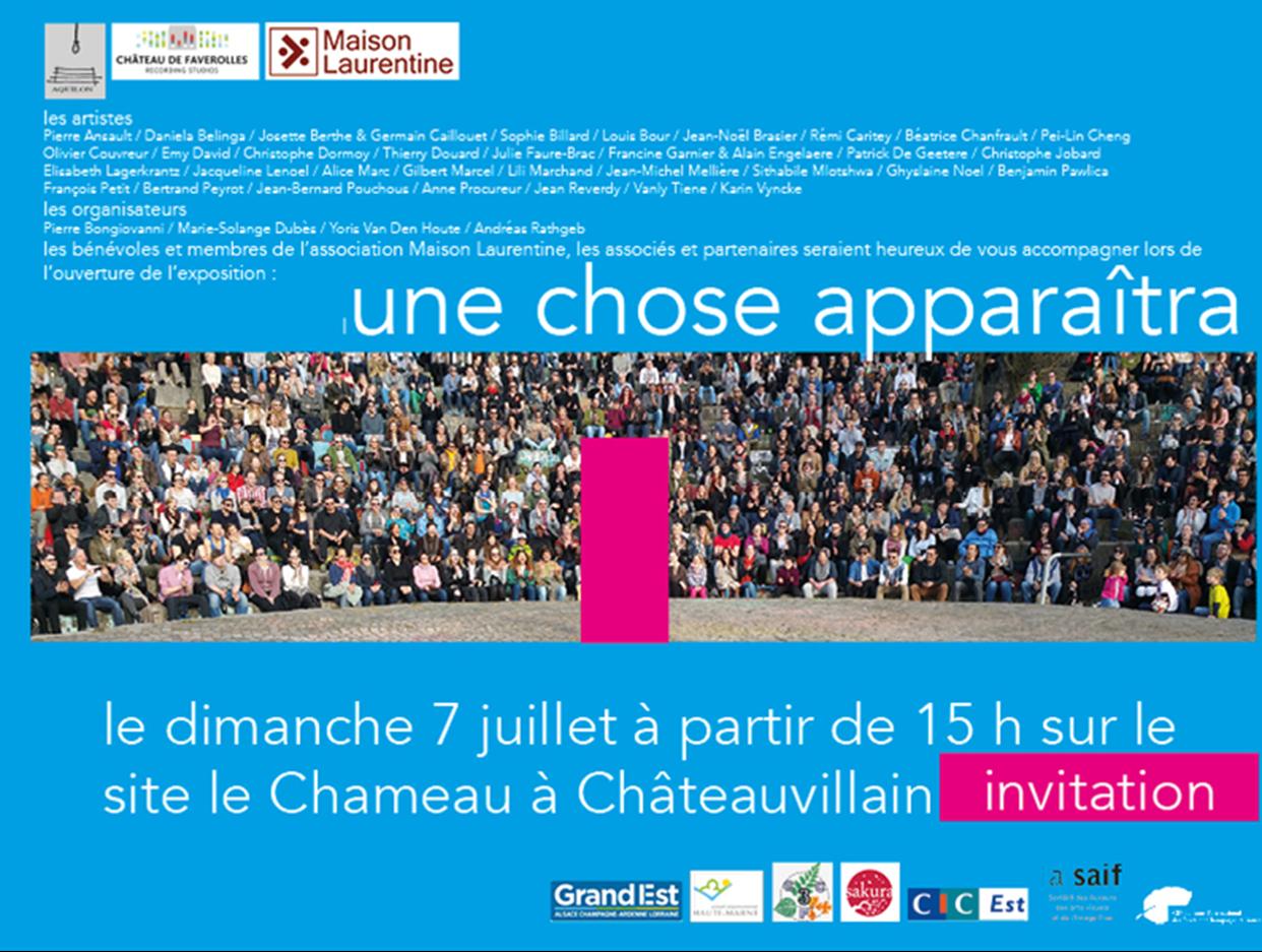Exposition 'Une chose apparaîtra' : du 07 juillet au 26 août 2019 – Site Le Chameau à Châteauvillain