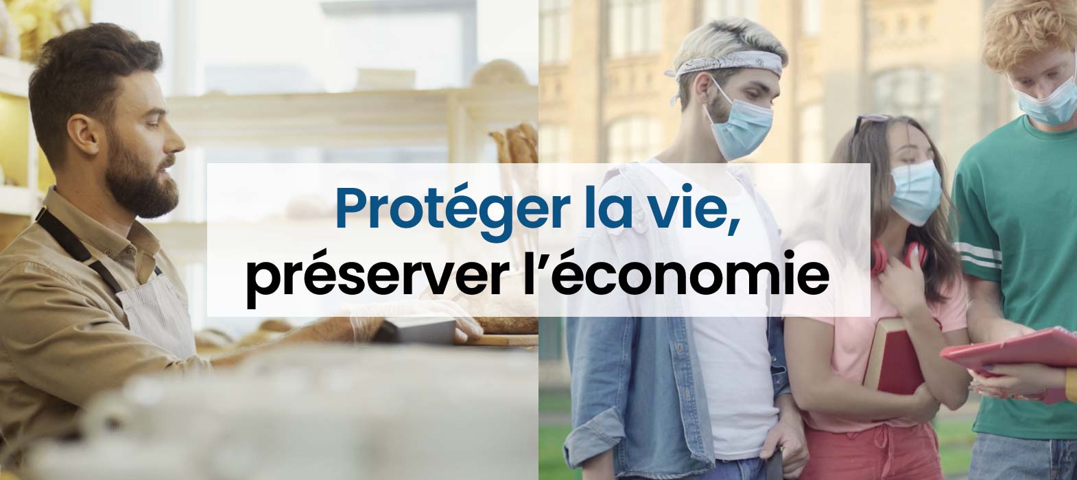 GRAND-EST : Covid-19 : protéger la vie, préserver l'économie